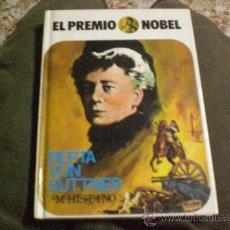 Libros antiguos: EL PREMIO NOBEL Nº 17 BERTA VON SUTTNER POR MARIANO HISPANO. Lote 27014788