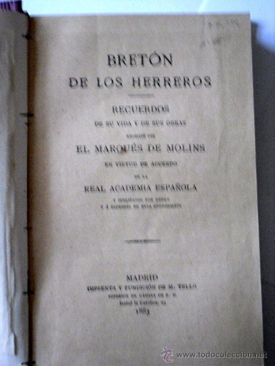 Libros antiguos: BRETON DE LOS HERREROS - RECUERDOS DE SU VIDA Y DE SU OBRA - EL MARQUES DE MOLINS - 1883 - 1ª EDIC. - Foto 4 - 26777466