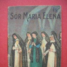 Libros antiguos: SOR MARIA ELENA. CUADERNILLO. FABRICA DE CIGARRILLOS LA REGENTA. Lote 23163919