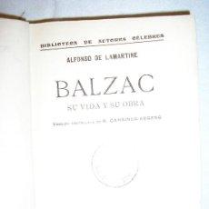 Libros antiguos: BALZAC-SU VIDA Y SU OBRA - ALFONSO DE LAMARTINE. Lote 27037463
