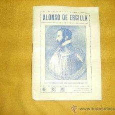 Libros antiguos: ALONSO DE ERCILLA. IV CENTENARIO DE SU NACIMIENTO. BERMEO 1933. Lote 27617479