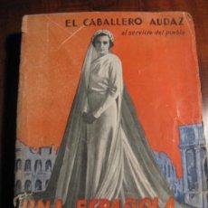 Alte Bücher - UNA ESPAÑOLA SE CASA EN ROMA.- EL CABALLERO AUDAZ - 26298113