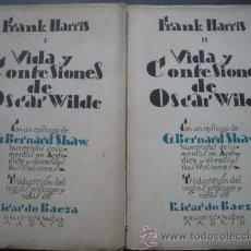 Libros antiguos: VIDA Y CONFESIONES DE OSCAR WILDE (2 VOLÚMENES). HARRIS, FRANK. 1928. BIBLIOTECA NUEVA. Lote 24422058