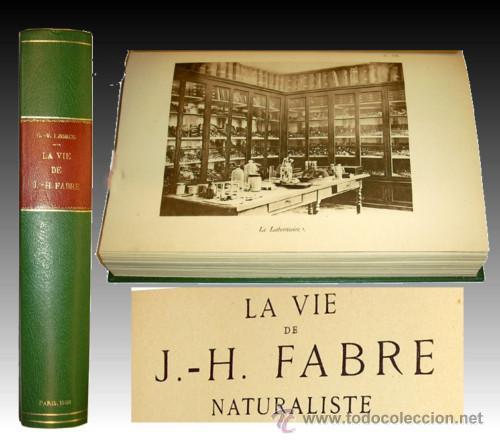1936 - ENTOMOLOGIA - LA VIDA DEL NATURALISTA HENRY FABRE - IMPRESCINDIBLE (Libros Antiguos, Raros y Curiosos - Biografías )