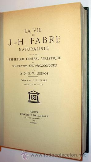 Libros antiguos: 1936 - ENTOMOLOGIA - LA VIDA DEL NATURALISTA HENRY FABRE - Imprescindible - Foto 6 - 24627309