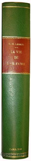 Libros antiguos: 1936 - ENTOMOLOGIA - LA VIDA DEL NATURALISTA HENRY FABRE - Imprescindible - Foto 12 - 24627309