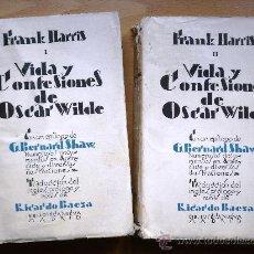 Libros antiguos: VIDA Y CONFESIONES DE OSCAR WILDE (2 TOMOS) - FRANK HARRIS - BIBLIOTECA NUEVA 1928 - 425 Y 420 P.. Lote 26246005