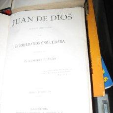 Libros antiguos: JUAN DE DIOS. NOVELA HISTÓRICA. EMILIO MORENO CEBADA.. Lote 27412284