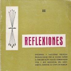 Libros antiguos: LIBRO FALANGE CONSEJO PROVINCIAL JEFE DEL MOVIMIENTO DE MURCIA OLTRA MOLTO.DISCURSOS,LECCIONES . Lote 26769070