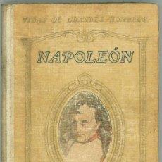 Libros antiguos: NAPOLEON POR JUAN PALAU VERA - BARCELONA 1930. Lote 27644735