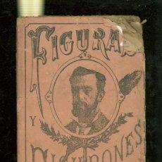 Libros antiguos: FIGURAS Y FIGURONES. ANGEL MARIA SEGOVIA. 2ª EDICION. 199 PAGINAS. . Lote 28424999