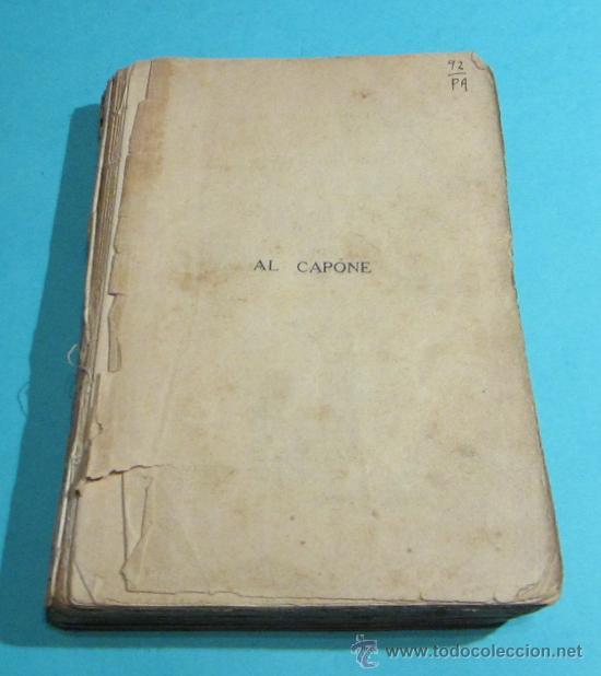 AL CAPONE. FRED D. PASLEY. TRADUCCIÓN DE SARA VILCHES (Libros Antiguos, Raros y Curiosos - Biografías )