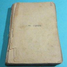Libros antiguos: AL CAPONE. FRED D. PASLEY. TRADUCCIÓN DE SARA VILCHES. Lote 28512950