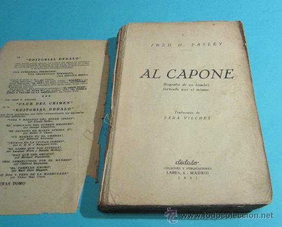 Libros antiguos: AL CAPONE. FRED D. PASLEY. TRADUCCIÓN DE SARA VILCHES - Foto 2 - 28512950