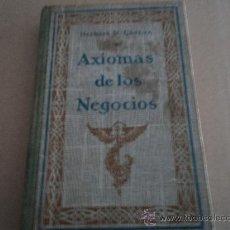 Libros antiguos: AXIOMA DE LOS NEGOCIOS. 1922 HERBERT N. CASSON. Lote 28554872