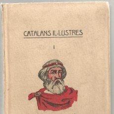Libros antiguos: CATALANS IL·LUSTRES I / A. GAVALDA. BCN, S.A. 10X14CM. [118] P. ED. DE 60 EX. PAPER FIL. (EX.Nº 30). Lote 28634986