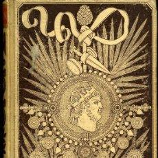Libros antiguos: NERÓN. ESTUDIO HISTÓRICO. TOMO I - EMILIO CASTELAR - AÑO 1891. Lote 28708925