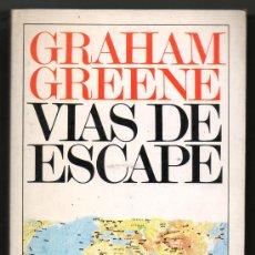 Livres anciens: VIAS DE ESCAPE - GRAHAM GREENE. Lote 28748930