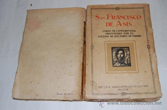 SAN FRANCISCO DE ASÍS. CURSO DE CONFERENCIAS ORGANIZADO POR EL COLEGIO DE DOCTORES V.V..A.A. RM33056 (Libros Antiguos, Raros y Curiosos - Biografías )