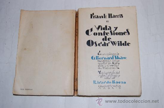 VIDA Y CONFESIONES DE OSCAR WILDE II. FRANK HARRIS RM33054 (Libros Antiguos, Raros y Curiosos - Biografías )