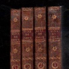 Libros antiguos: VIDA DE JOSEPH II. EMPERADOR DE ALEMANIA BIOGRAFIA EN 4 TOMOS, 1791. 1º EDICION. Lote 28869624