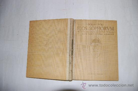FLOS SOPHORUM. EJEMPLARIO DE LA VIDA DE LOS GRANDES SABIOS. VERSIÓN DE PEDRO LLERENA.XENIVS RM54682 (Libros Antiguos, Raros y Curiosos - Biografías )