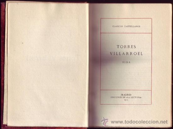 DIEGO DE TORRES VILLARROEL. VIDA. EDICIÓN Y NOTAS FEDERICO DE ONIS. EDICIONES DE (Libros Antiguos, Raros y Curiosos - Biografías )