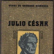 Libros antiguos: JULIO CESAR-BIOGRAFIA-. Lote 29211522