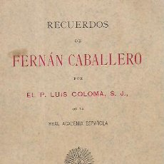 Alte Bücher - RECUERDOS DE FERNÁN CABALLERO / P. LUIS COLOMA. ED. MENSAJERO, BILBAO, 1925 . - 29470259