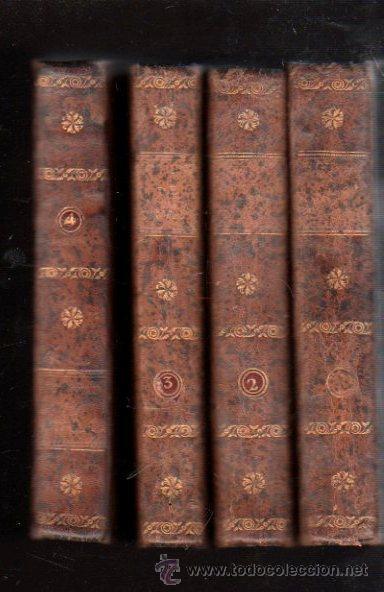 HISTORIA DEL FAMOSO PREDICADOR FRAY GERUNDIO DE CAMPAZAS, POR EL PADRE ISLA,CUATRO TOMOS,MADRID 1813 (Libros Antiguos, Raros y Curiosos - Biografías )