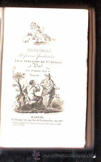 Libros antiguos: HISTORIA DEL FAMOSO PREDICADOR FRAY GERUNDIO DE CAMPAZAS, POR EL PADRE ISLA,CUATRO TOMOS,MADRID 1813 - Foto 5 - 29494766