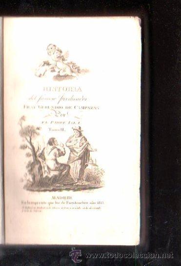 Libros antiguos: HISTORIA DEL FAMOSO PREDICADOR FRAY GERUNDIO DE CAMPAZAS, POR EL PADRE ISLA,CUATRO TOMOS,MADRID 1813 - Foto 4 - 29494766