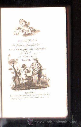Libros antiguos: HISTORIA DEL FAMOSO PREDICADOR FRAY GERUNDIO DE CAMPAZAS, POR EL PADRE ISLA,CUATRO TOMOS,MADRID 1813 - Foto 3 - 29494766