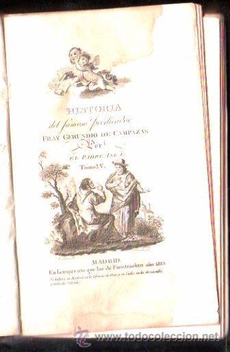 Libros antiguos: HISTORIA DEL FAMOSO PREDICADOR FRAY GERUNDIO DE CAMPAZAS, POR EL PADRE ISLA,CUATRO TOMOS,MADRID 1813 - Foto 2 - 29494766