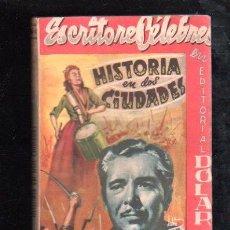 Libros antiguos: ESCRITORES CÉLEBRES, HISTORIA EN DOS CIUDADES, EDITORIAL DOLAR, CARLOS DICKENS, MADRID. Lote 29537192