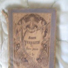 Libros antiguos: HISTORIA DE UN ALMA (SANTA TERESA DEL NIÑO JESÚS) (CIRCA 1918). Lote 29715874