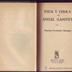 Libros antiguos: VIDA Y OBRA DE ÁNGEL GANIVET. MELCHOR FERNÁNDEZ ALMAGRO. DEDICATORIA Y FIRMA AUTÓGRAFAS DEL AUTOR.. Lote 29783957