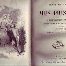 Libros antiguos: MES PRISONS SUIVIES DU DISCOURS SUR LES DEVOIRS DES HOMMES. PELLICO (SILVIO).. Lote 29951872