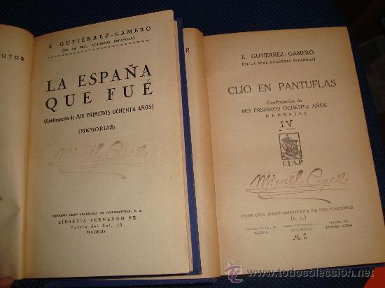 Libros antiguos: MEMORIAS - MIS PRIMEROS OCHENTA AÑOS - 6 TOMOS - E.GUTIERREZ-GAMERO - Foto 3 - 29980921