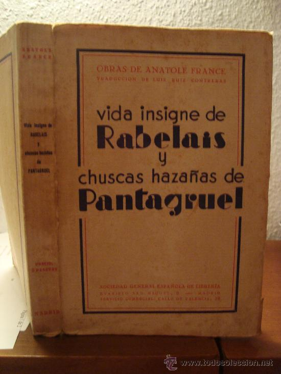 (277) VIDA INSIGNE DE RABELAIS Y CHUSCAS HAZAÑAS DE PANTAGRUEL (Libros Antiguos, Raros y Curiosos - Biografías )