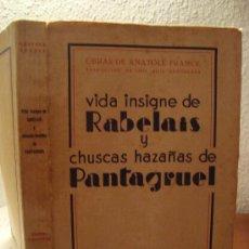 Libros antiguos: (277) VIDA INSIGNE DE RABELAIS Y CHUSCAS HAZAÑAS DE PANTAGRUEL. Lote 30675763