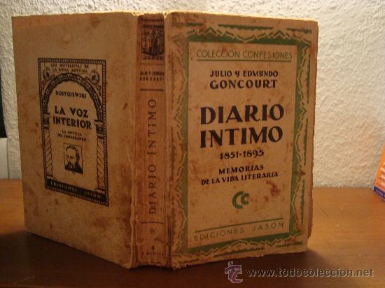 (284) DIARIO INTIMO 1851-1895 MEMORIAS DE LA VIDA LITERARIA - JULIO Y EDMUNDO GONCOURT (Libros Antiguos, Raros y Curiosos - Biografías )