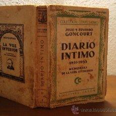 Libros antiguos: (284) DIARIO INTIMO 1851-1895 MEMORIAS DE LA VIDA LITERARIA - JULIO Y EDMUNDO GONCOURT. Lote 30726087