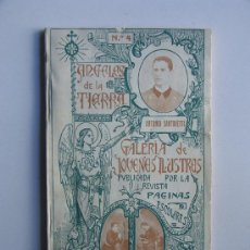 Libros antiguos: ANGELES DE LA TIERRA / ANTONIO SANTOVETTI / GALERIA DE JOVENES ILUSTRES / GIJON AÑO 1912. Lote 30792571