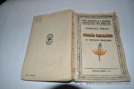 FERNÁN CABALLERO, LA NOVELISTA NOVELABLE ANGÉLICA PALMA RA10394 (Libros Antiguos, Raros y Curiosos - Biografías )