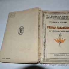 Libros antiguos: FERNÁN CABALLERO, LA NOVELISTA NOVELABLE ANGÉLICA PALMA RA10394. Lote 31887571