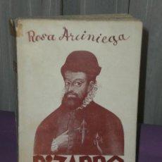 Libros antiguos: PIZARRO. (BIOGRAFÍA DEL CONQUISTADOR DEL PERÚ). (1936). Lote 32050668