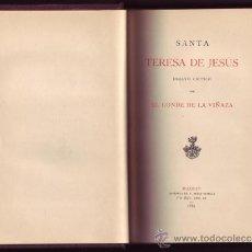 Libros antiguos: SANTA TERESA DE JESÚS. ENSAYO CRÍTICO..CONDE DE LA VIÑAZA.. Lote 32225448
