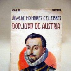 Libros antiguos: LIBRO, VIDAS DE HOMBRES CELEBRES, DON JUAN DE AUSTRIA, RAMON SOPENA, BARCELONA, Nº 13, SERIE II. Lote 32463105
