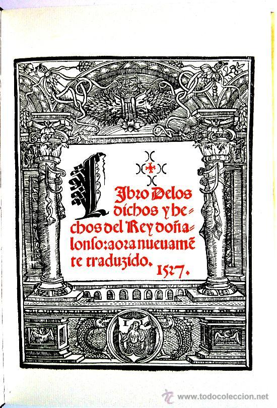 [ANTONIO PANORMITANO]: LIBRO DE LOS DICHOS Y HECHOS DEL REY DON ALONSO,.. (1527) (Libros Antiguos, Raros y Curiosos - Biografías )